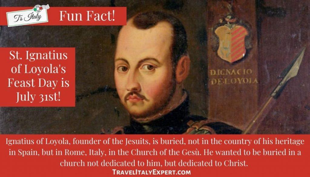 St. Ignatius of Loyola Fun Fact